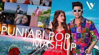 Punjabi Pop Mashup l DEBB l Yash Visual l Best Punjabi Pop Song Mashup l 2020
