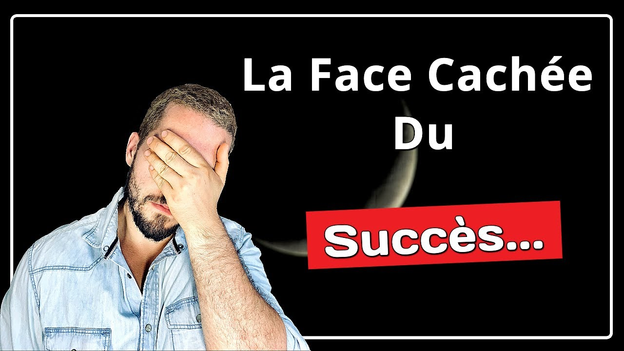 La face cachée du Succès - YouTube