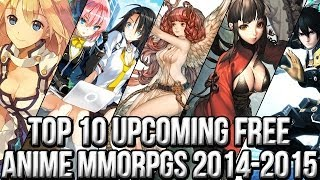 Top 10 Free Upcoming Anime MMO Games 2014-2015 (Update #1)