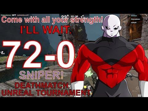 Unreal Tournament 2018 (72-0) JIREN SNIPER! Ill Wait | DM | Gameplay