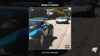Tyga - Stay in School [Bugatti Raww]