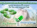 Natural Anxiety Solutions, Adrenal Fatigue Relief, Sleep Help and Much More