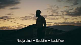 Nadja Lind ✦ Saubille ✦ Lucidflow [proper club workout]
