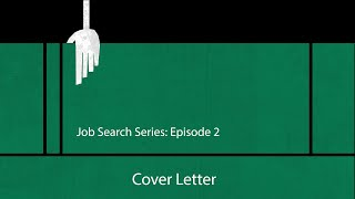 Job Search - Episode 2 - Cover Letter