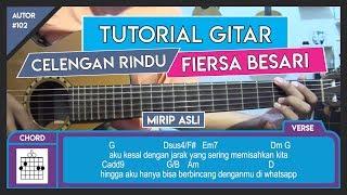 Tutorial Gitar (CELENGAN RINDU - FIERSA BESARI) VERSI ASLI LENGKAP