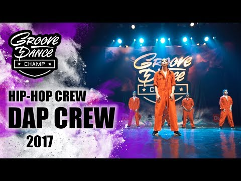 DAP CREW |HIP-HOP CREW |GROOVE DANCE CHAMP...