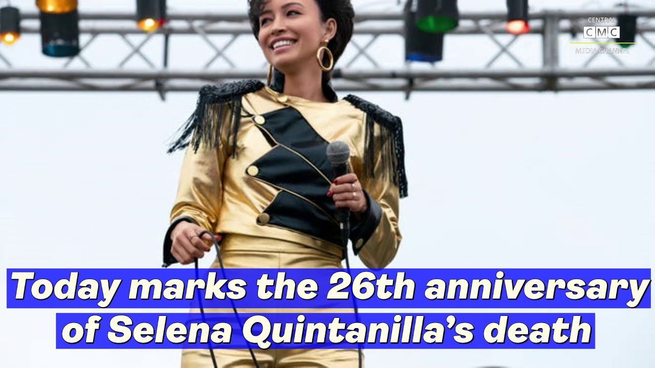 Today marks the 26th anniversary of Selena Quintanilla's death