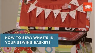Learn To Sew: What's In Your Sewing Basket