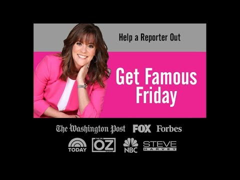 Get Famous Friday PR Tip - Help a Reporter Out
