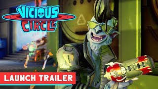 Vicious Circle Launch Trailer