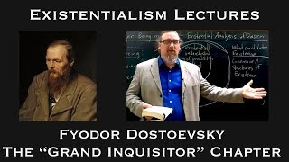 Fyodor Dostoevsky | The Grand Inquisitor Chapter | Existentialist Philosophy & Literature
