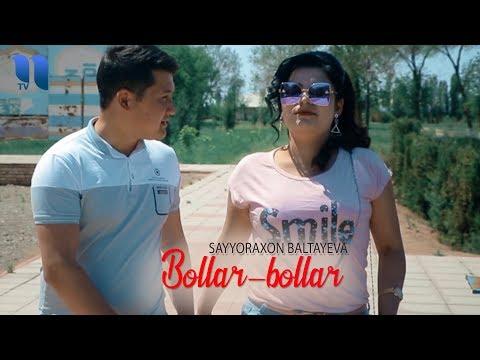 Sayyoraxon Baltayeva - Bollar-bollar  Сайёрахон Балтаева - Боллар-боллар
