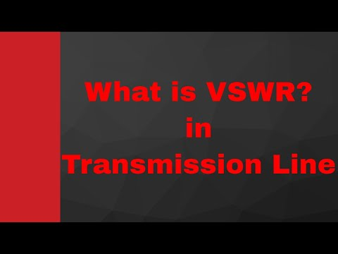 What is VSWR in Transmission line in Microwave Engineering by Engineering Funda