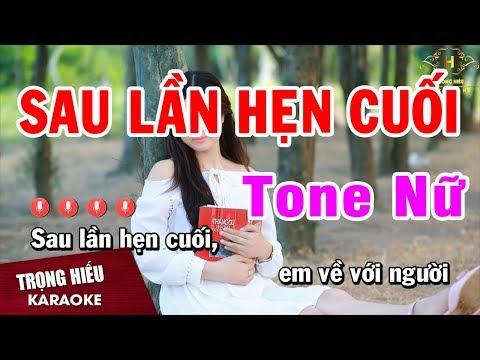 Karaoke Sau Lần Hẹn Cuối Tone Nữ Nhạc Sống Âm Thanh Chuẩn | Trọng Hiếu