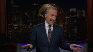 Monologue: Welcome to My World | Real Time with Bill Maher (HBO)