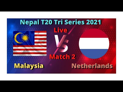 Malaysia vs Netherlands, MAL vs NL, Nepal T20 Tri Series 2021 Live Score Streaming