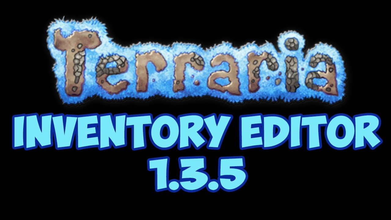 Terraria 1 3 5 3 Inventory Editor With Download! 2019
