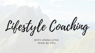 Team Be You Lifestyle Coaching - Info Session [Video 1/3]