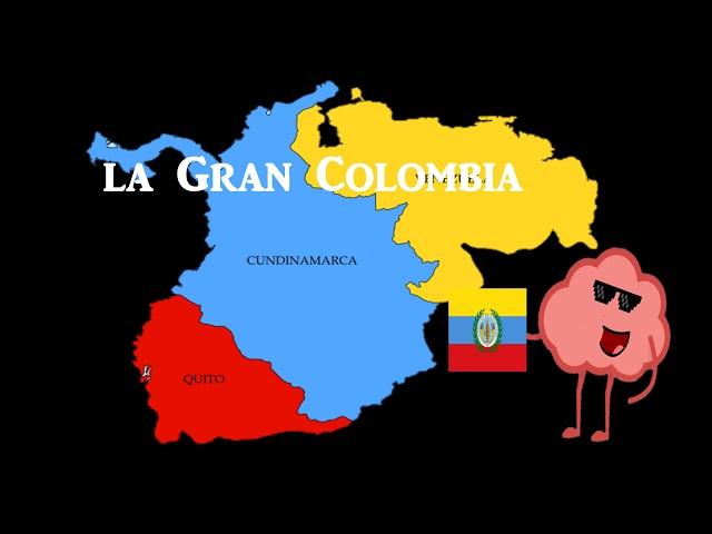 Historia Breve De La Gran Colombia Existio La Gran Colombia Historia Gran Colombia Youtube