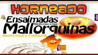Receta Casera De Ensaimadas Mallorquinas, Receta Casera De Ensaimada De Mallorca, Viaje A Mallorca