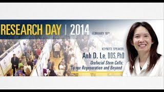 Research Day 2014 Keynote - Orofacial Stem Cells: Tissue Regeneration and Beyond