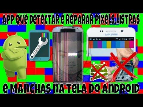 app-que-detectar-e-reparar-pixels,listras-e-manchas-na-tela-do-android