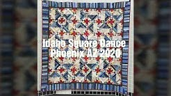 Idaho Square Dance,  Phoenix AZ 2020