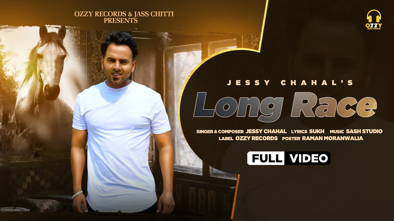 Long Race   Full Song   Jessy Chahal   Sukh   Jass Chitti   Ozzy Record   Latest Punjabi Song 2020