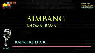 Download lagu Bimbang Karaoke Lirik Rhoma Irama MP3