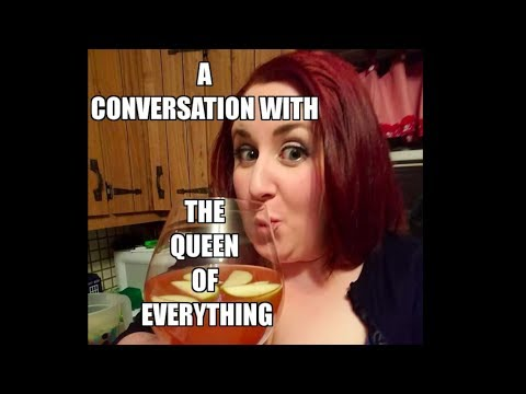 A Conversation with The Queen of Everything