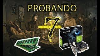 Probando Resident Evil 7 con (4 gb ram Y Nvidia Geforce 710 2 gb)