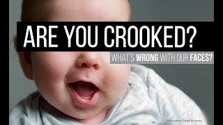 Are You Crooked?