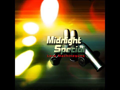 [K-Shoot MANIA] Midnight Special by Love Machineguns