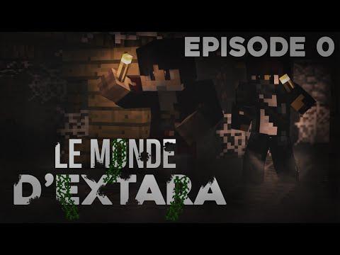 [SÉRIE INTERACTIVE] LE MONDE D'EXTARA - EPISODE 0