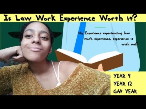 Having Law Work Experience - what's it good for?