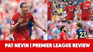 Pat Nevin's Premier League Review | David Luiz's defending, Liverpool's class & Exciting Chelsea