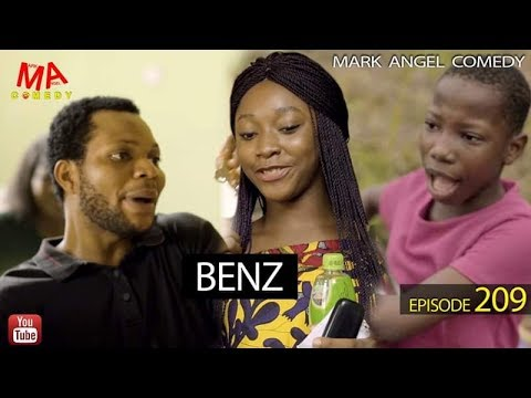 MARK ANGEL COMEDY – BENZ  (EPISODE 209) (MARK ANGEL TV)