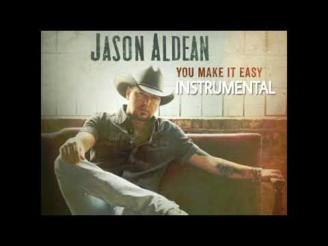 Jason Aldean - You Make It Easy(Instrumental)