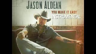 Jason Aldean - You Make It Easy(Instrumental)