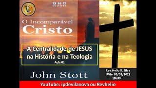 Aula 01 = A Centralidade de Jesus na Teologia e na História