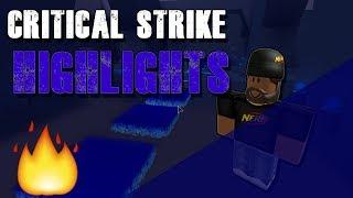 CRITICAL STRIKE CRAZY HIGHLIGHTS   ROBLOX