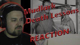 Mudlark - Death Lessons REACTION (Progressive Death/Spoken Word)
