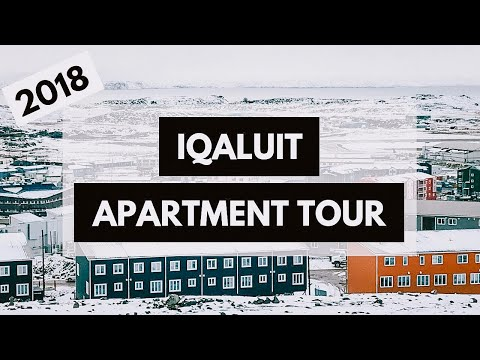 APARTMENT TOUR   IQALUIT, NUNAVUT