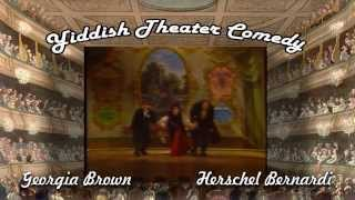 Georgia Brown & Herschel Bernardi...a Yiddish Theatre routine