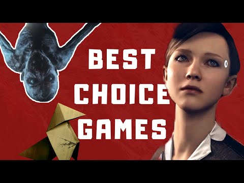 Best Choice Based (Interactive Story) Games