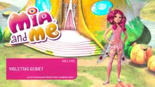 Mia and Me - ♫ Violettas Gebiet ♫ - Aus dem Album Sternentanz und Elfenzauber