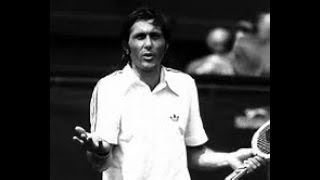 Ilie Nastase: Top 5 Best Points Ever