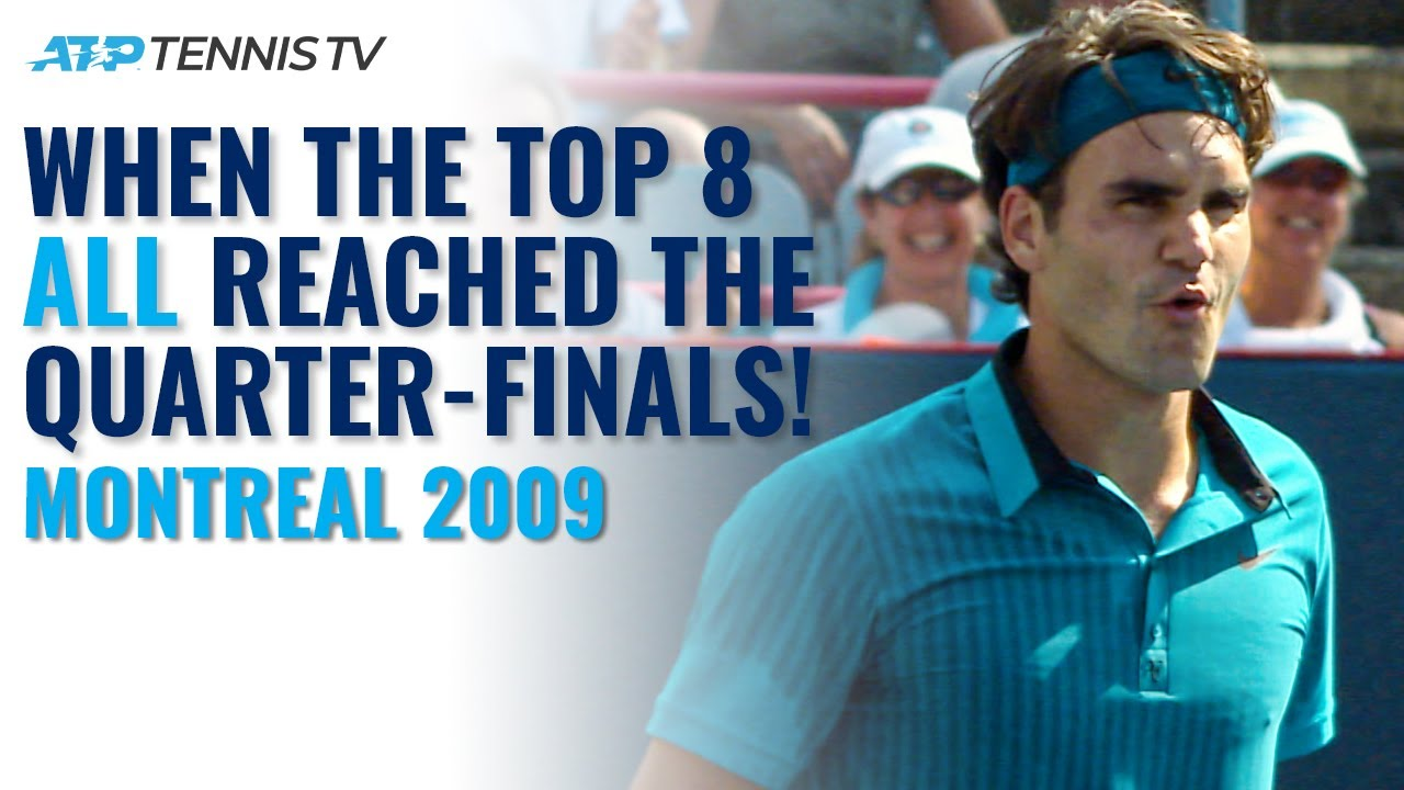 The ONLY Time ALL The Top 8 Reached the Quarter-Finals since 1990!   Montreal 2009 Tennis Highlights