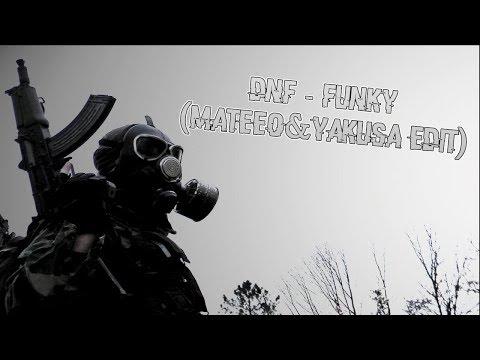 DNF-Funky [Dj MateeO Edit]
