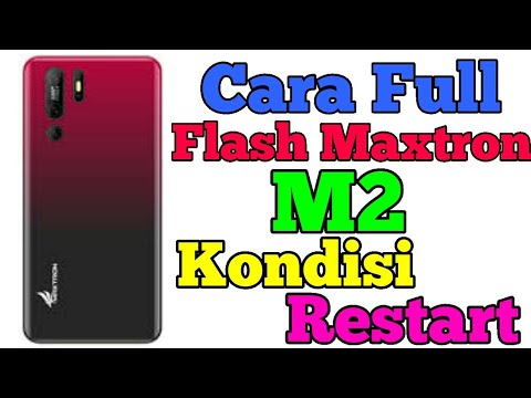 cara-full-flash-maxtron-m2-kondisi-restart/stuck-logo+firmware-link-free-download-google-drive-|
